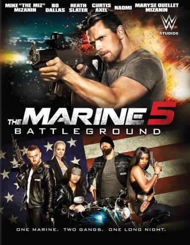 The Marine 5: Battleground / Морски пехотинец 5: След битките (2017)