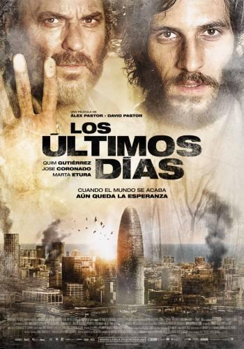 Los ultimos dias / Последни дни (2013)
