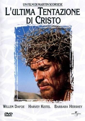 The Last Temptation of Christ / Последното изкушение на Христос (1988)