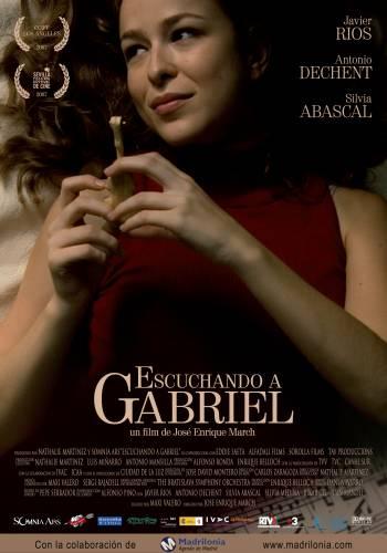 Escuchando a Gabriel / Слушай Габриел (2007)