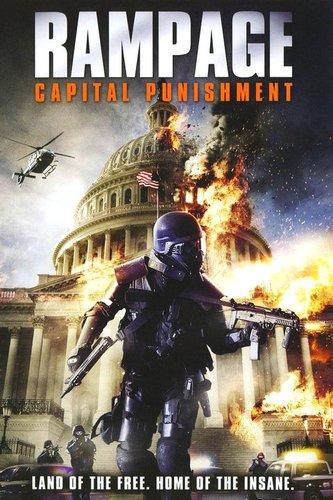 Rampage: Capital Punishment / Вилнеене 2: Смъртно наказание (2014)