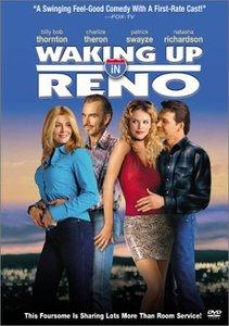 Waking Up In Reno / Да се събудиш в Рино (2002)
