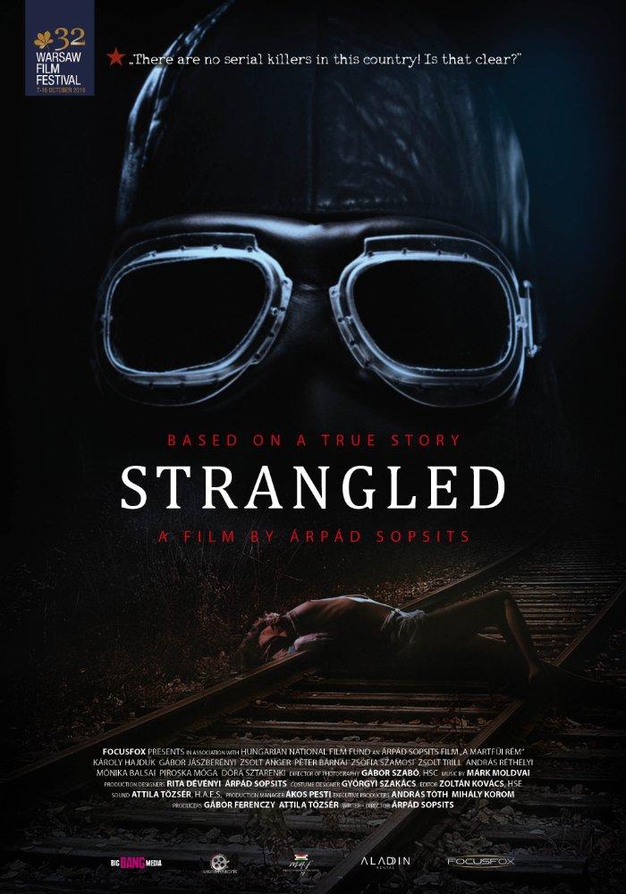 Strangled / Мартфюйското чудовище (2016)