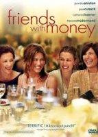 Friends with Money / Приятели с пари (2006)