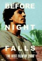 Before Night Falls / Преди да падне нощта (2000)