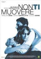 Non Ti Muovere / Не си отивай (2004)