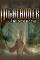 Highlander : The Source / Шотландски Боец : Началото (2007)
