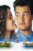 Fools Rush In / Бързата работа (1997)
