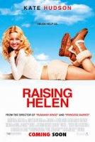 Raising Helen / Прекрасният живот на Хелън (2004)