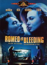 Romeo Is Bleeding / Кървящият Ромео (1993)