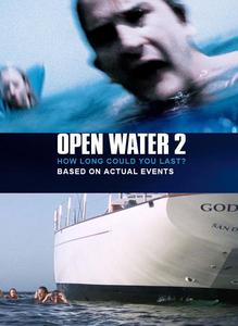 Open Water 2 / В открити води 2 (2006)
