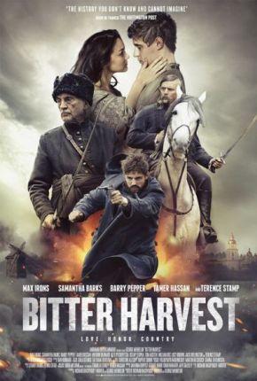 Bitter Harvest / Горчива жътва (2017)