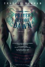 A Prayer Before Dawn / Молитва преди зазоряване (2017)