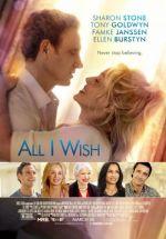 All I Wish /  Пожелай си нещо (2017)