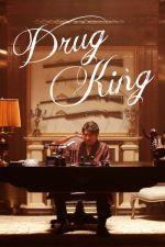The Drug King / Кралят на дрогата (2018)