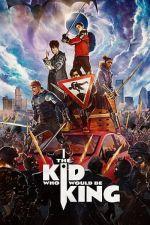 The Kid Who Would Be King / Момчето, което можеше да бъде крал (2019)