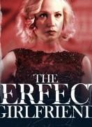 The perfect girlfriend / Перфектната приятелка (2015)