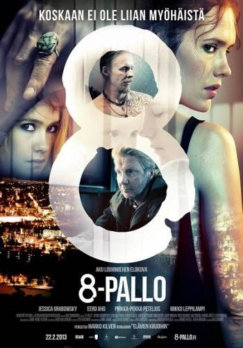 8-Pallo / 8-ма топка (2013)