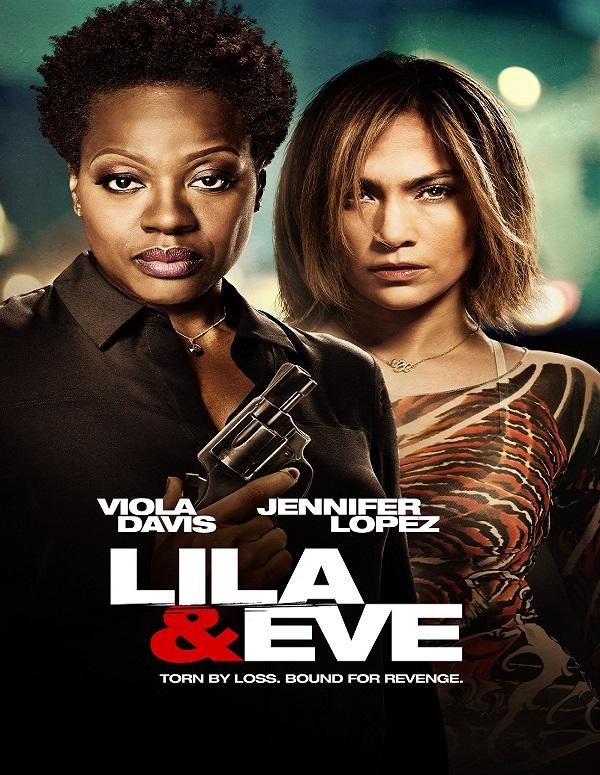 Lila & Eve / Лила и Ева (2015)