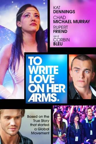 To Write Love on Her Arms / Да напишеш любов на нейните обятия (2012)