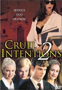 Cruel Intentions 2 / Секс игри 2 (2000)