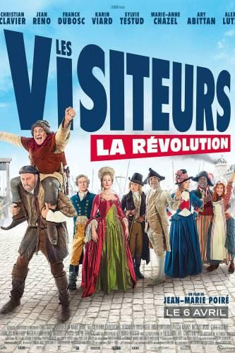 Les Visiteurs: La Revolution / Гости от миналото: Революцията (2016)