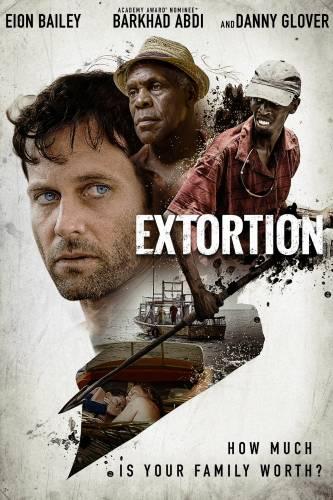 Extortion / Изнудване (2017)