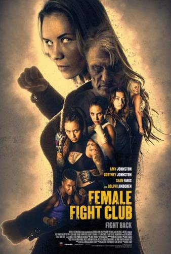 Female Fight Club / Женски боен клуб (2016)