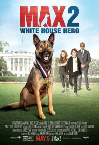 Max 2: White House Hero / Макс 2: Героят на Белия Дом (2017)