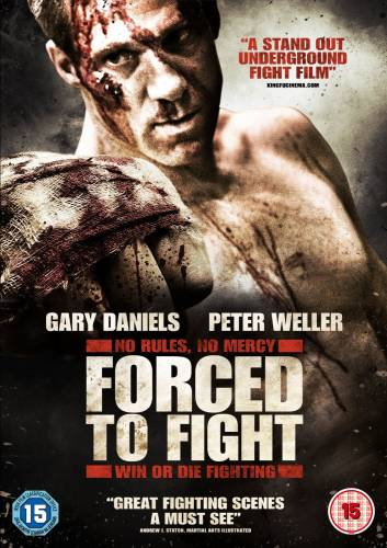 Forced to Fight / Принуден да се бие (2011)