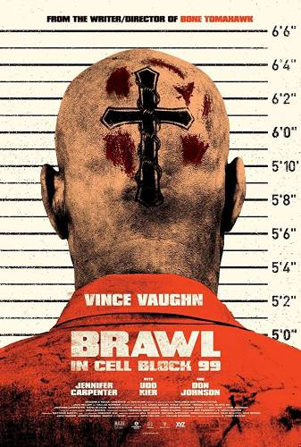 Brawl in Cell Block 99 / Скандал в блок 99 (2017)
