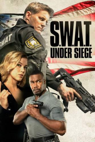 S.W.A.T.: Under Siege / Специален отряд: Под обсада (2017)
