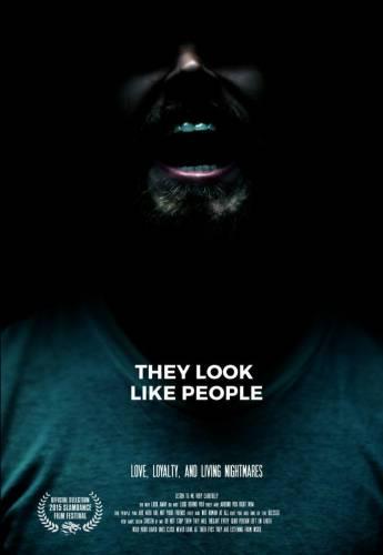 They Look Like People / Те приличат на хора (2015)