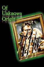 Of Unknown Origin / Прикрита твар (1983)