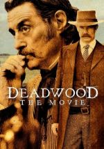 Deadwood: The Movie / Дедууд: Филмът (2019)