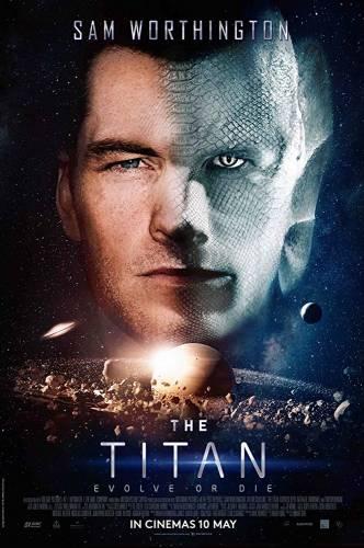 The Titan / Титанът (2018)