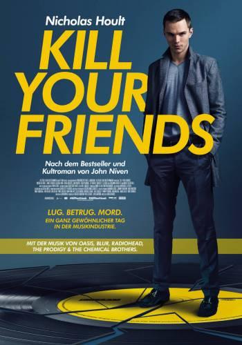 Kill Your Friends / Убий си приятелите (2015)