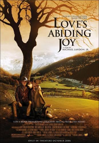 Loves Abiding Joy / Вечната сила на любовта (2006)