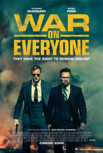 War on Everyone / Война срещу всички (2016)