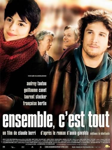 Ensemble, c'est tout / Заедно, това е (2007)