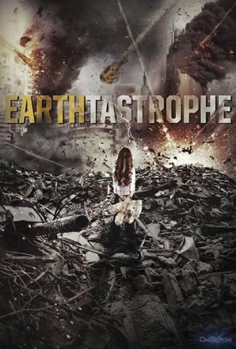Earthtastrophe / Земекрушение (2016)