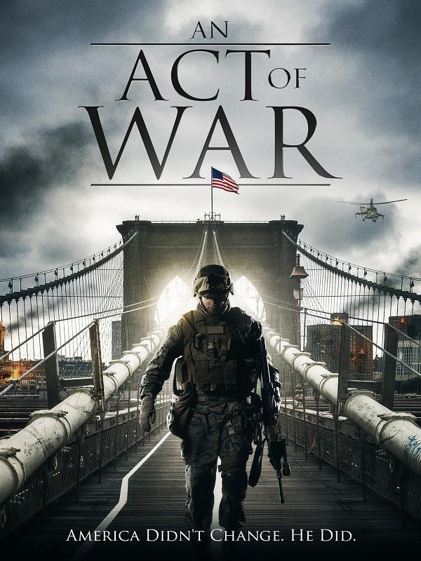 An Act of War / Ехото на войната (2015)