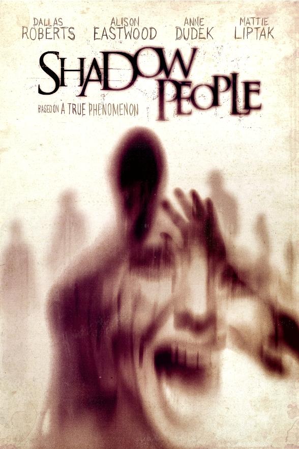 Shadow People / Хората сенки (2013)