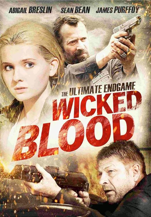 Wicked Blood / Лоша кръв (2014)