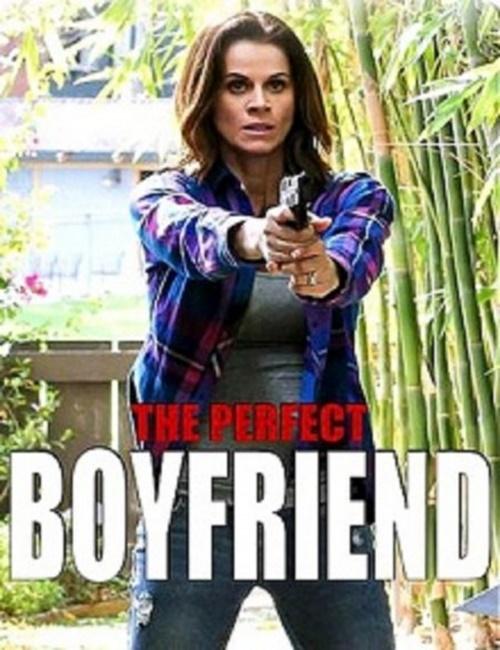 The Perfect Boyfriend / Перфектното гадже (2013)