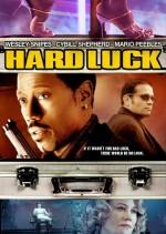 Hard luck / Лош късмет (2006)