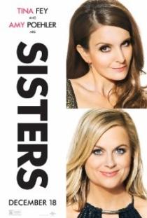Sisters / Сестри на макс (2015)