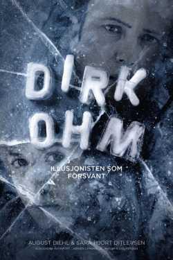 The Disappearing Illusionist / Дирк Ом, илюзионистът, който изчезна. (2015)