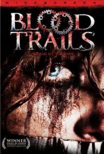 Blood Trails / Кървави следи (2006)