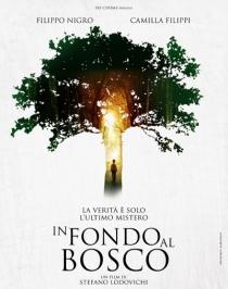 Deep in the Wood / In fondo al bosco (2015)